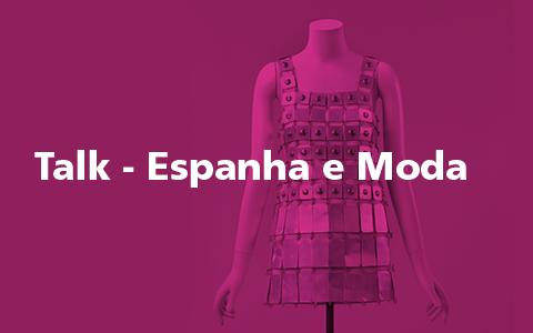 Talk – Espanha e Moda
