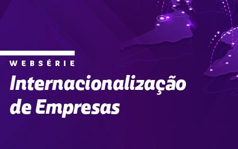 Websérie Internacionalização das Empresas | Oportunidade de Internacionalização na Espanha