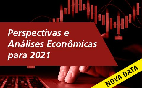 Perspectivas e Análises Econômicas para 2021