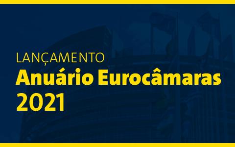 Lançamento Anuário Eurocâmaras 2021