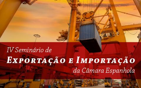 IV Seminário de Importação e Exportação