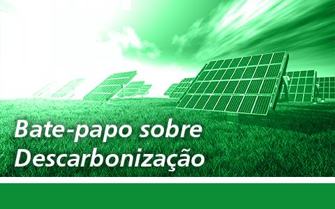 Comitê de Sustentabilidade | Bate-papo sobre Descarbonização